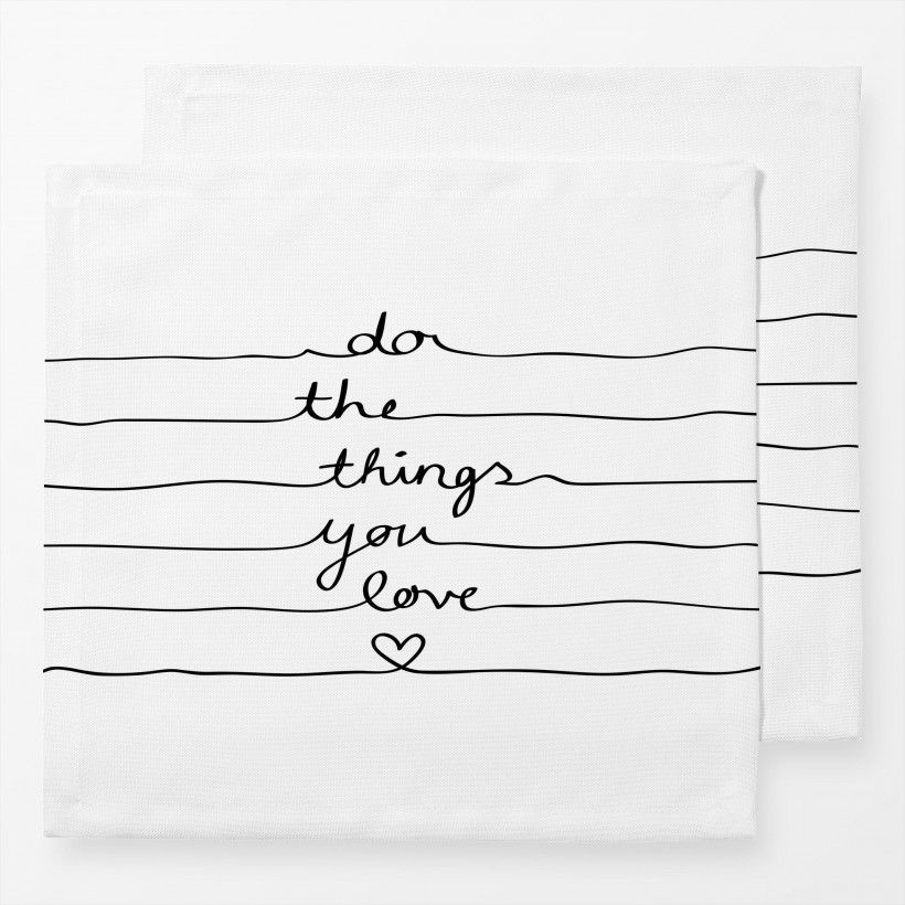 Servietten Do The Things You Love
