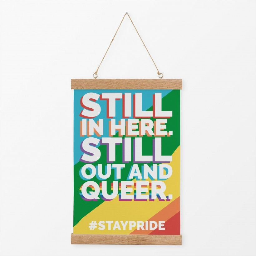 Textilposter Still Out And Queer #staypride