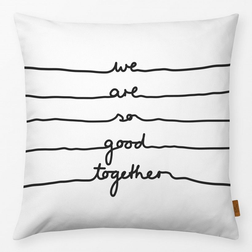 Pillow We are so good together