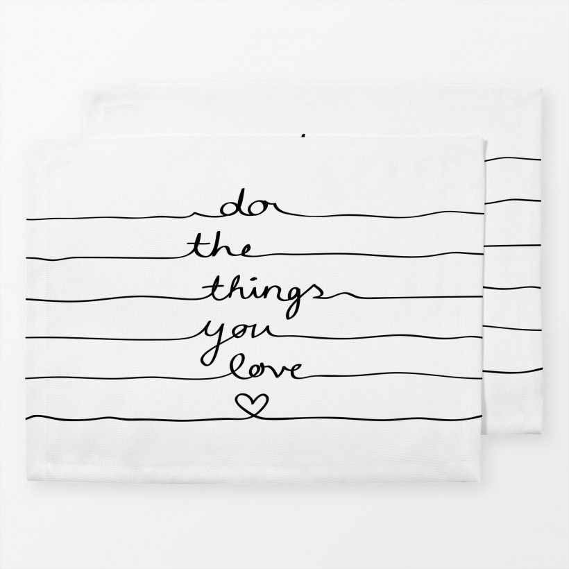 Tischset Do The Things You Love